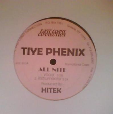 Tiye Phoenix - All Nite / Tiye