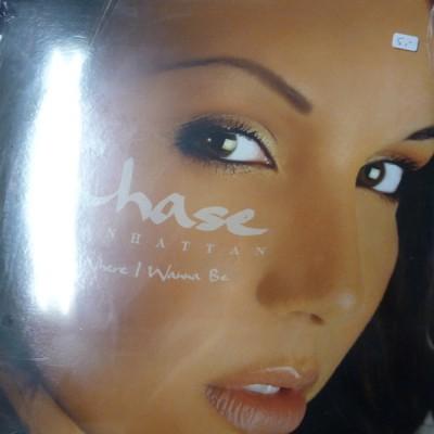 Chase Manhattan - Where I Wanna Be