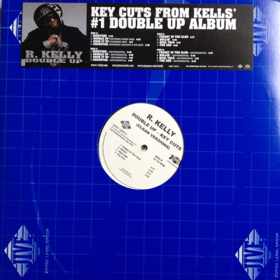 R. Kelly - Double Up - Key Cuts