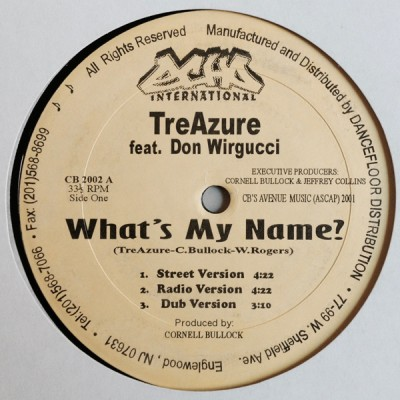 TreAzure - What's My Name? / Playin' With Me