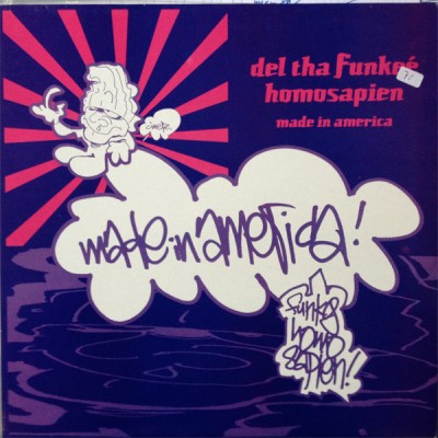Del Tha Funkee Homosapien - Made In America
