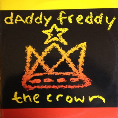 Daddy Freddy - The Crown