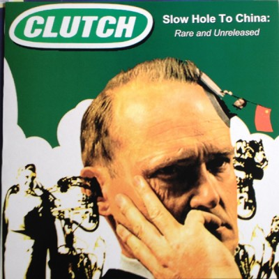 Clutch - Slow Hole To China