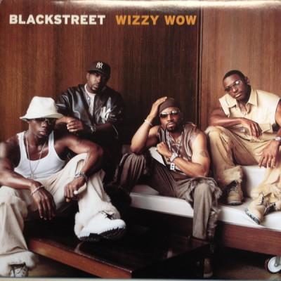 Blackstreet - Wizzy Wow
