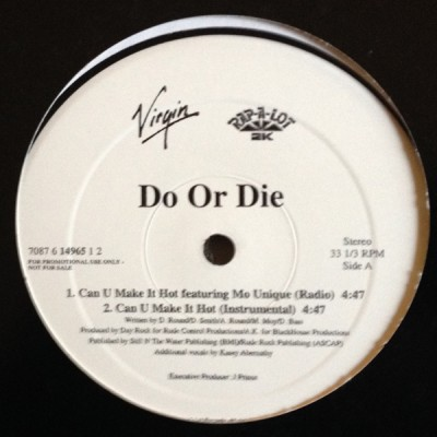 Do Or Die - Can U Make It Hot