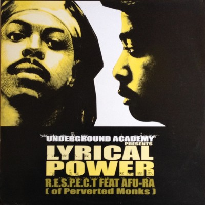 Respect Featuring Afu-Ra - Lyrical Power