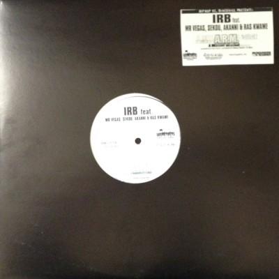 IRB Feat. Mr Vegas*& Sekou & Akanni & Ras Kwame - A.R.M. - A Rudeboy Message