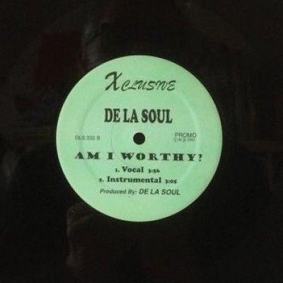 De La Soul - 4 The Love / Am I Worthy
