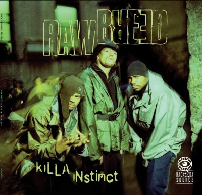 Raw Breed - Killa Instinct