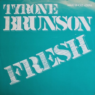 Tyrone Brunson - Fresh