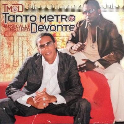 Tanto Metro & Devonte - Musically Inclined
