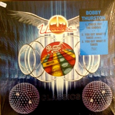 Bobby Thurston - Check Out The Groove / You Got What It Takes