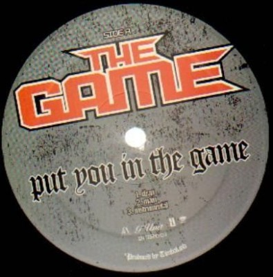 The Game - Put You In The Game / Runnin