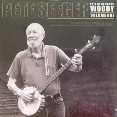 Pete Seeger - Pete Remembers Woody: Volume One