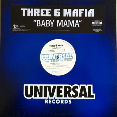 Three 6 Mafia - Baby Mama