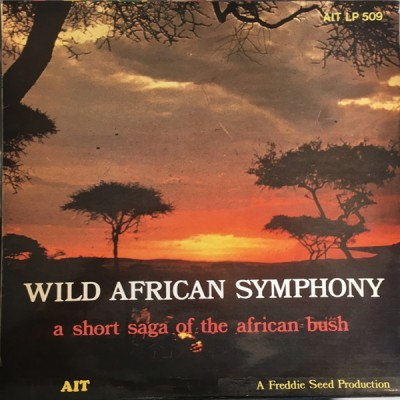Freddie Seed - Wild African Symphony
