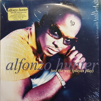Alfonzo Hunter - Just The Way