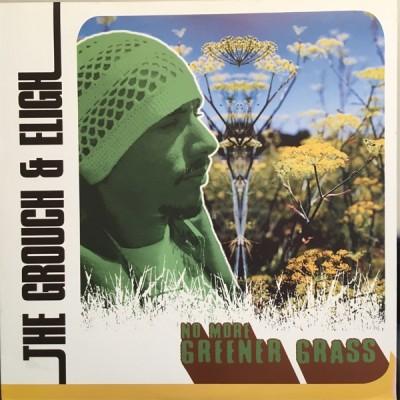 G&E (The Grouch & Eligh) - No More Greener Grass