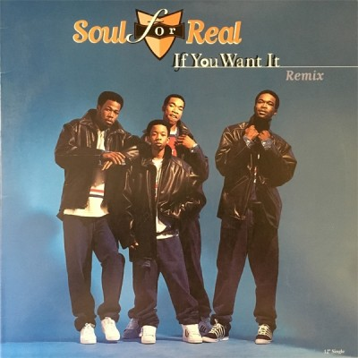 Soul For Real - If You Want It