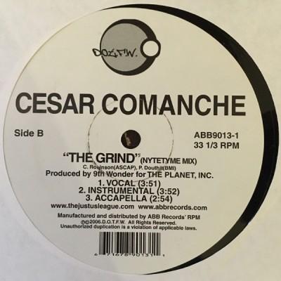 Cesar Comanche - The Grind