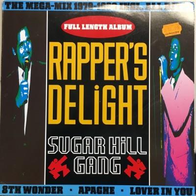 Sugarhill Gang - Rapper's Delight (The Mega-Mix 1979-1990 Incl. All Hits!)