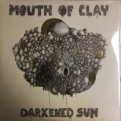 Mouth Of Clay -  Darkened Sun