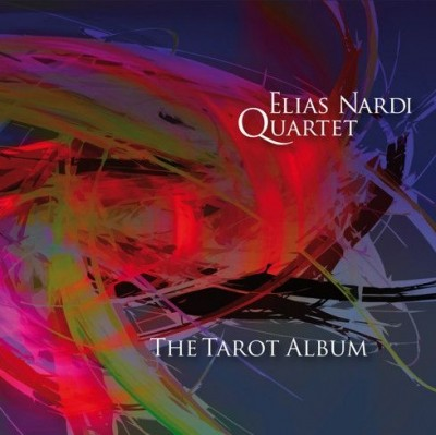 Elias Nardi Quartet - The Tarot Album
