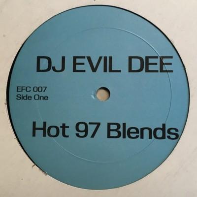 Evil Dee - Hot 97 Blends