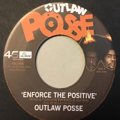 Outlaw Posse - Enforce The Positive