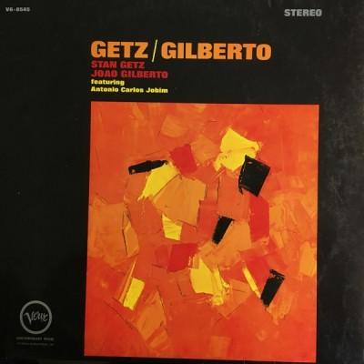 Stan Getz / João Gilberto - Getz / Gilberto