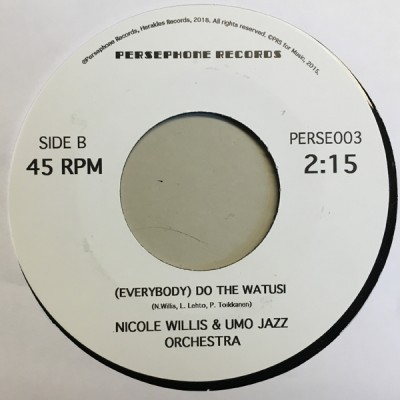 Nicole Willis & UMO Jazz Orchestra - Haunted By The Devil / (Everybody) Do The Watusi