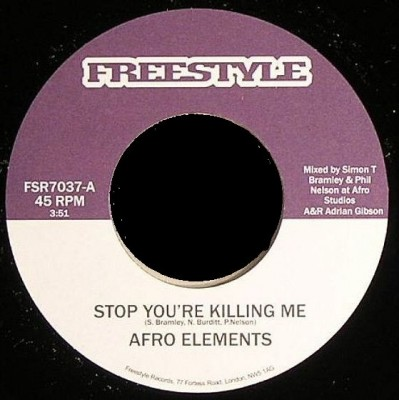 Afro Elements - Stop You're Killing Me