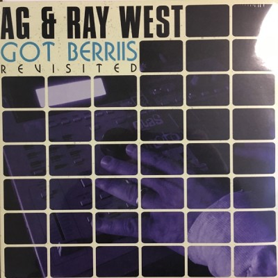 AG & Ray West - Got Berriis - Revisited