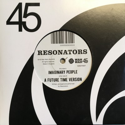 Resonators - Imaginary People / A Future Time Version