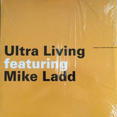 Ultra Living Featuring Mike Ladd - Preppy MC. Death Of Hip Hop Vol. 1
