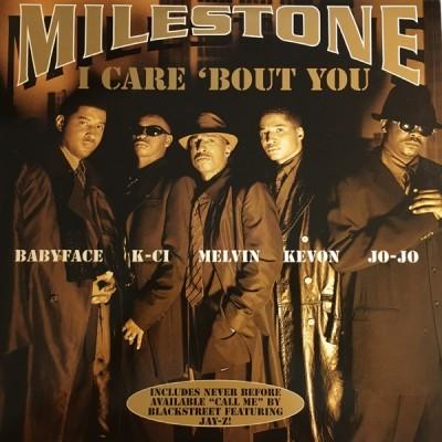 Milestone - I Care 'Bout You