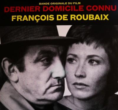 François De Roubaix - Bande Originale Du Film Dernier Domicile Connu