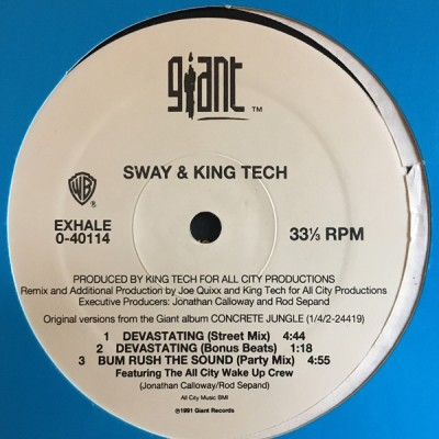 Sway & King Tech - In Control / Devastating / Bum Rush The Sound