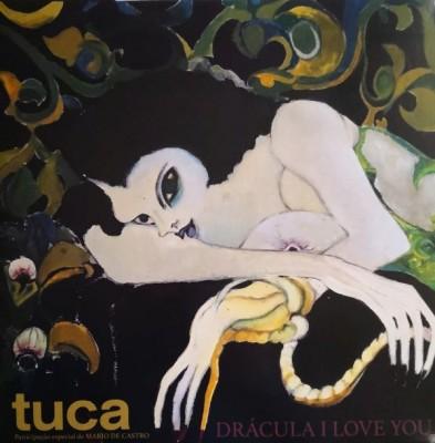 Tuca - Drácula I Love You