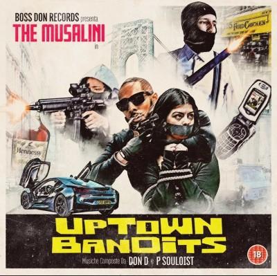 The Musalini - Uptown Bandits