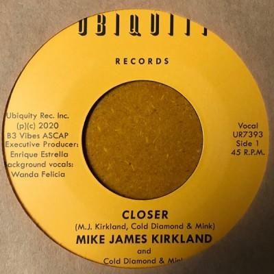 Mike James Kirkland - Closer