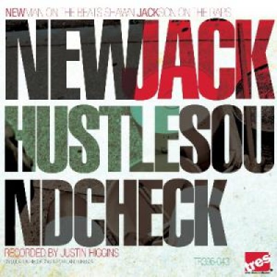 New Jack Hustle - Sound Check