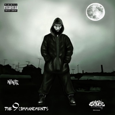 Nine - The 9 Commandments