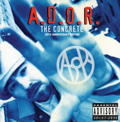 A.D.O.R. - The Concrete (25th Anniversary Edition Black Vinyl)
