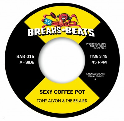 Tony Alvon & The Belairs / Stanley Turrentine - Sexy Coffee Pot / Sister Sanctified