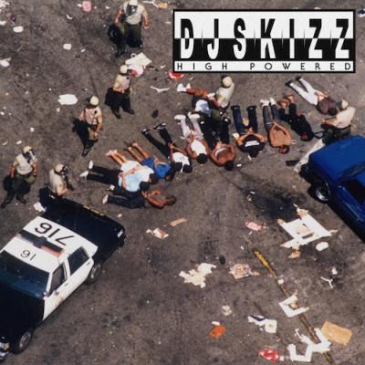 DJ  Skizz   - High  Powered (Black Vinyl Version)