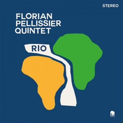 Florian Pellissier Quintet - Rio