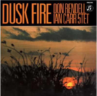 Don Rendell Ian Carr Quintet - Dusk Fire