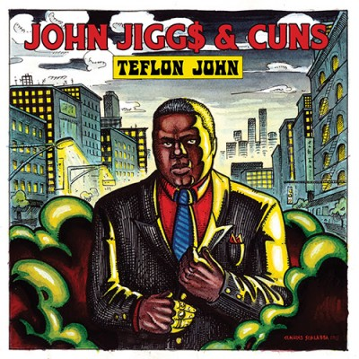 John  Jigg$  &  Cuns  - Teflon John (Colored Vinyl Version)