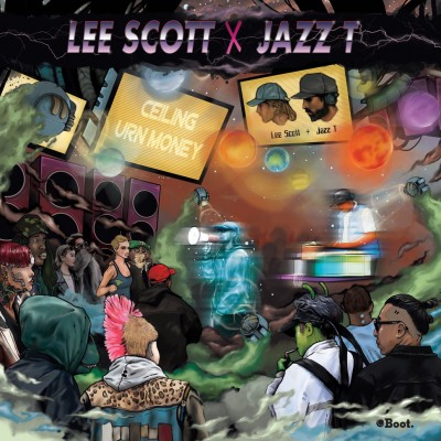 Lee Scott & Jazz T - Ceiling / Urn Money